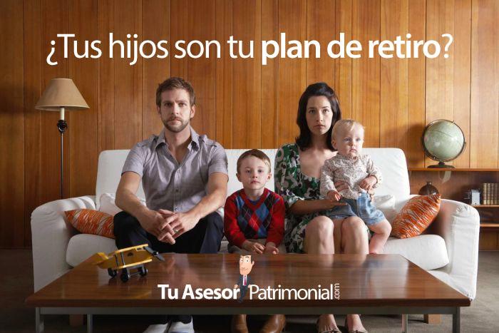¿Son tus hijos tu plan de retiro?